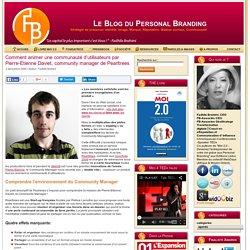 Comment animer une communauté d'utilisateurs par Pierre-Etienne Daviet, community manager de Pearltrees