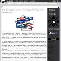 Les média sociaux ont-ils tué les communautés ? : Le cas #Usguys sur Twitter et critique du «Like» de Facebook