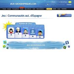 Communautés aut. d'Espagne jeux en ligne gratuits de géographie