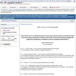 LOI no 94-361 du 10 mai 1994 portant mise en oeuvre de la directive (C.E.E.) no 91-250 du Conseil des communautés européennes en date du 14 mai 1991 concernant la protection juridique des programmes d'ordinateur et modifiant le code de la propriété intell