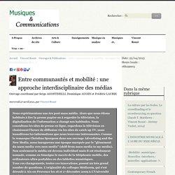 Entre communautés et mobilité : une approche interdisciplinaire des (...) - Vincent Rouzé