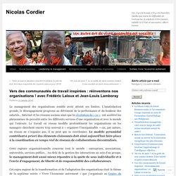 Vers des communautés de travail inspirées : réinventons nos organisations ! avec Frédéric Laloux et Jean-Louis Lamboray