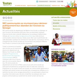 557 communautés se réunissent pour déclarer publiquement leur abandon de l'excision au Sénégal
