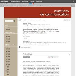Serge Proulx, Louise Poissant, Michel Sénécal, dirs, Communautés virtuelles: penser et agir en réseau