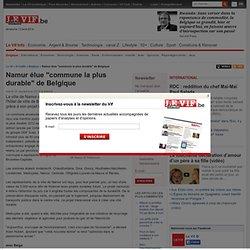 """Namur élue """"commune la plus durable"""" de Belgique"""