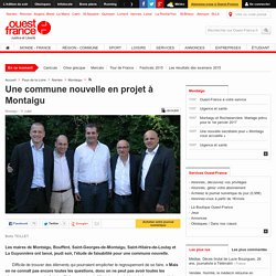 Une commune nouvelle en projet à Montaigu