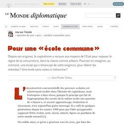 Pour une « école commune », par Jean-Pierre Terrail (Le Monde diplomatique, octobre 2013)