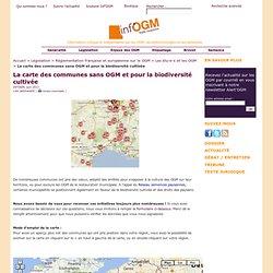 La carte des communes sans OGM et pour la biodiversité cultivée