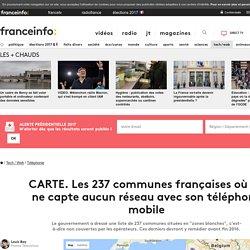 CARTE. Les 237 communes françaises où on ne capte aucun réseau avec son téléphone mobile