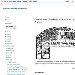 Laboratoire Urbanisme Insurrectionnel: Communes Libertaire et Anarchiste en France