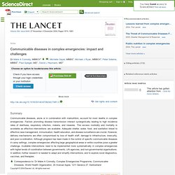 Communicable diseases in complex emergencies: impact and challenges : The Lancet
