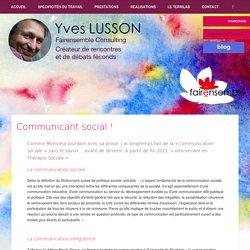 » Communicant social !