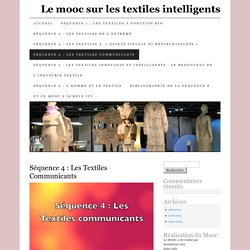 Séquence 4 : Les Textiles Communicants