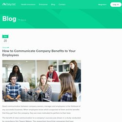 How to Communicate Company Benefits to Your Employees