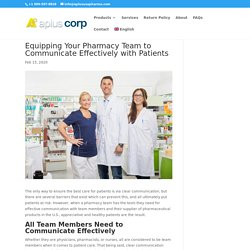Equipping Your Pharmacy Team to Communicate Effectively with Patients