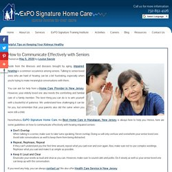 How to Communicate Effectively with Seniors