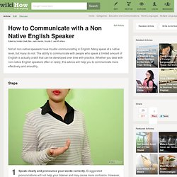 How to Communicate with a Non Native English Speaker