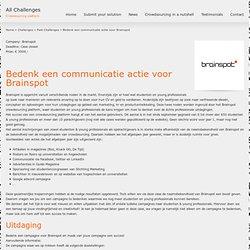 Bedenk een communicatie actie voor Brainspot | All Challenges