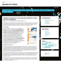 Marketing & Communicatie: Ontwikkelingen op het gebied van Online Media