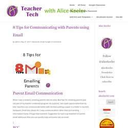 8 Tips for Communicating with Parents using Email - Teacher Tech