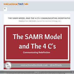 The SAMR Model and The 4 C's: Communicating Redefinition