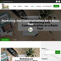 Marketing and Communication as a Basic Tool - Aatmnirbhar Sena