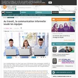 Au travail, la communication informelle soude les équipes