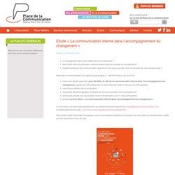 Etude « La communication interne dans l'accompagnement du changement » - Place de la Communication
