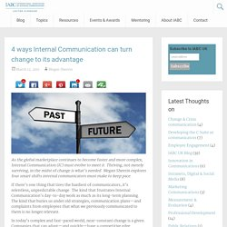4 ways Internal Communication can turn change to its advantage