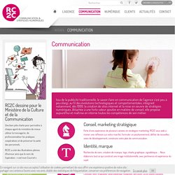 Communication - Agence de communication La Rochelle - Nantes - RC2C
