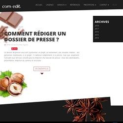 Comment rédiger un dossier de presse ? - Com.edit agence de communication agroalimentaire Valence - agence food
