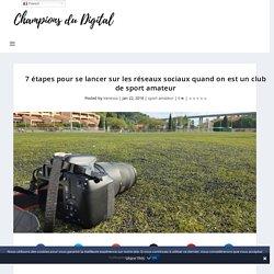 communication sport amateur : 7 étapes à suivre sur les réseaux sociaux