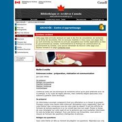 Entrevues orales : préparation, réalisation et communication - Boîte à outils - Centre d'apprentissage - Bibliothèque et Archives Canada
