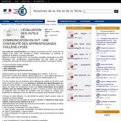 Sciences de la Vie et de la Terre - L'évaluation des outils de communication en SVT : une continuité des apprentissages collège-lycée