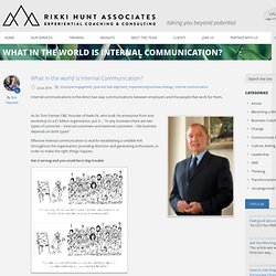 What in the world is Internal Communication? | Rikki Hunt Associates