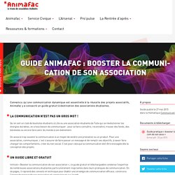 Booster la communication de son association - Guide Animafac