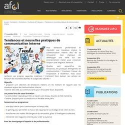 Tendances et nouvelles pratiques de communication interne - Association Française Communication Interne