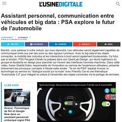 Assistant personnel, communication entre véhicules et big data : PSA explore le futur de l'automobile