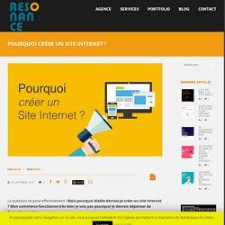 Pourquoi créer un site internet ? - Résonance, Agence de communication à Carcassonne