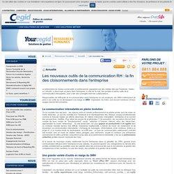 Les nouveaux outils de la communication RH : la fin des cloisonnement dans l'entreprise