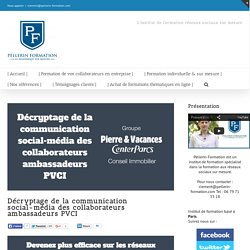 Décryptage de la communication social-média des collaborateurs ambassadeurs PVCI