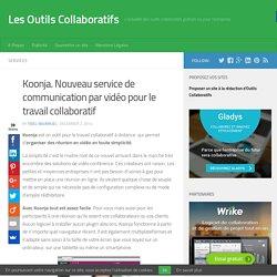 Koonja. Nouveau service de communication par vidéo pour le travail collaboratif