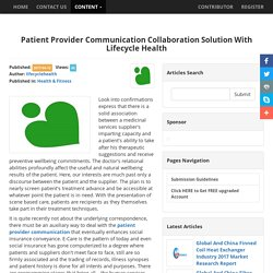 Patient Provider Communication Collaboration Solution With Lifecycle Health