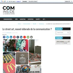 Le street art, nouvel eldorado de la communication ? - COMinside