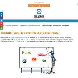 Publicité : communication commerciale pour promouvoir offre par pub