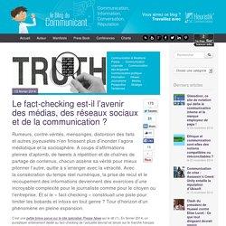Le fact-checking est-il l'avenir des médias, des réseaux sociaux et de la communication
