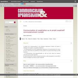 Communication et coopération ou le projet coopératif commutativement revisité
