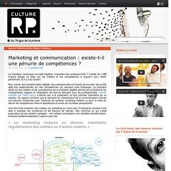 Marketing et communication : existe-t-il une pénurie de compétences ?