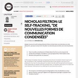Nicholas Feltron: le self-tracking, ?de nouvelles formes de communication condens?es? ? Article ? OWNI, Digital Journalism