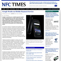 Google Works on Mobile-Payment Service